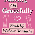 Breakup a time to reassess