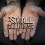 A Small Good Thing: A Documentary on Simple Sources of Happiness
