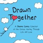Book Giveaway: Drawn Together (A Dharma Comics Collection)