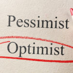 Are You an Optimist or a Pessimist?