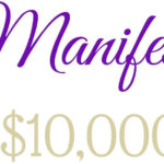 Come, Manifest $10,000 with me